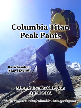Columbia Titan Peak Pants – Mount Everest Region March 2019
